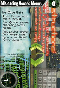 Netrunner Misleading Access Menus